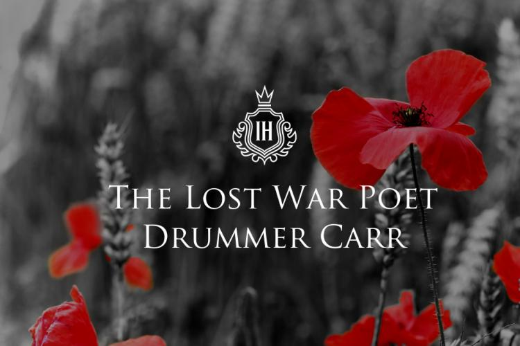 The Great Yarmouth War Poet – Drummer Carr's Hopes of Remembrance